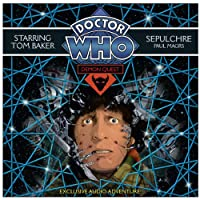 Doctor Who: Demon Quest 5 - Sepulchre (       UNABRIDGED) by Paul Magrs Narrated by Susan Jameson, Tom Baker