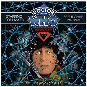 Doctor Who: Demon Quest 5 - Sepulchre | [Paul Magrs]