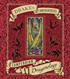 img - for Drake's Comprehensive Compendium of Dragonology (Ologies) book / textbook / text book