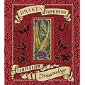 Drake's Comprehensive Compendium of Dragonology (Ologies)