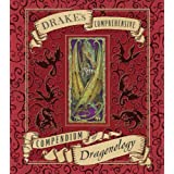 Drake's Comprehensive Compendium of Dragonologyby Dr. Ernest Drake