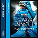 The Daylight War: The Demon Cycle, Book 3 Hörbuch von Peter V. Brett Gesprochen von: Colin Mace