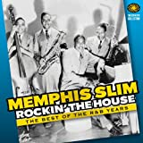 Rockin The House - The Best Of The R&B Yearsby Memphis Slim