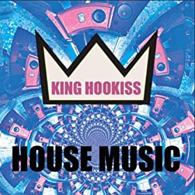 House music 2 radio edit king hookiss for House music radio