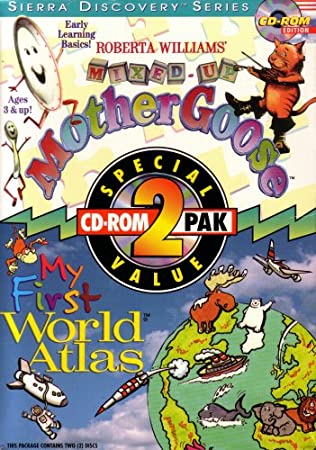Roberta Williams' Mixed up Mother Goose & My First World Atlas: Early Learning Basics, Ages 3 & Up!: Sierra Discovery Series (2 Cd-rom Edition) COMPLETE