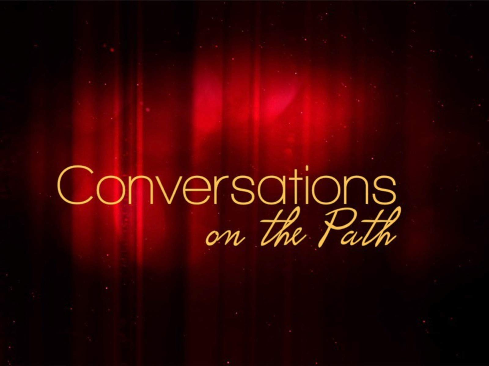 Conversations on the Path