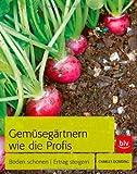 Gemüsegärtnern wie die Profis: Boden schonen | Ertrag steigern