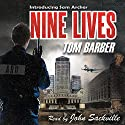 Nine Lives Audiobook by Tom Barber Narrated by John Sackville