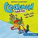 Rette sich, wer kann (Coolman und ich 2) Hörbuch von Rüdiger Bertram Gesprochen von: David Wittmann, Robert Missler