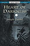 Heart of Darkness (Dover Large Print Classics) (0486419347) by Joseph Conrad