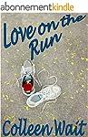 Love on the Run (English Edition)