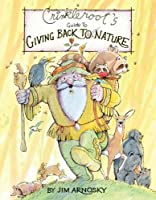 Crinkleroot&#39;s Guide to Giving Back to Nature