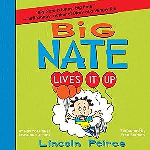 Big Nate Lives It Up Audiobook