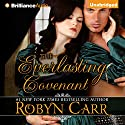 The Everlasting Covenant Audiobook by Robyn Carr Narrated by Nicola Barber