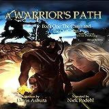 A Warrior's Path: The Castes and the OutCastes Book 1
