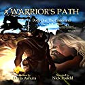 A Warrior's Path: The Castes and the OutCastes Book 1 (       UNABRIDGED) by Davis Ashura Narrated by Nick Podehl