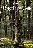 echange, troc Alain Persuy - La forêt naturelle