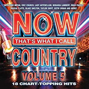 NOW That's What I Call Country , Vol. 5