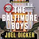 The Baltimore Boys Audiobook by Joël Dicker, Alison Anderson - translator Narrated by Robert Slade