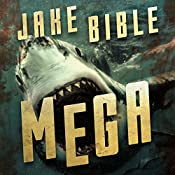 Mega: A Deep Sea Thriller | Jake Bible