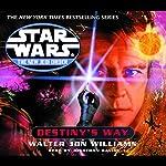 Star Wars: The New Jedi Order: Destiny's Way | Walter Jon Williams