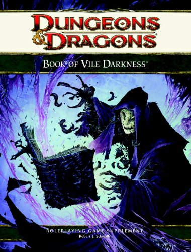 The Book of Vile Darkness (Dungeons & Dragons 4e Suppleme)