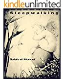 Sleepwalking (English Edition)