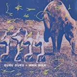 Wah Wah by Guru Guru (2007)