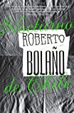img - for Nocturno de Chile (Vintage Espanol) (Spanish Edition) 8th (eighth) Edition by Bolano, Roberto [2010] book / textbook / text book