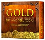 Gold: Everything You Need to Know to Buy and Sell Today (0794832067) by Jeff Garrett