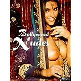 Bollywood Nudes (Inderinnen und Desi Girls nackt und unzensiert)