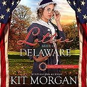 Lottie: Bride of Delaware | Kit Morgan