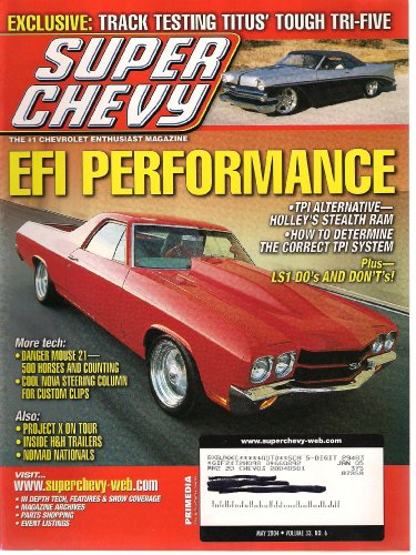 SUPER CHEVY Magazine May 2004 EFI PErformance (How to Determine the Correct TPI System Plus-LS1 Do's and Dont's, Volume 33, No.6)