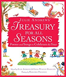 Julie Andrews&#39; Treasury for All Seasons: Poems and Songs to Celebrate the Year