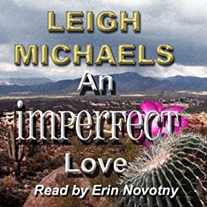 An Imperfect Love | [Leigh Michaels]