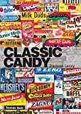 Classic Candy: America's Favorite Sweets...