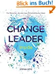 Change Leader inside: F�r Menschen, d...