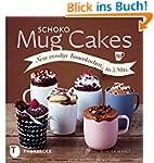 Schoko Mug Cakes: Neue trendige Tasse...