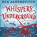 Whispers Under Ground: Rivers of London, Book 3 (       UNABRIDGED) by Ben Aaronovitch Narrated by Kobna Holdbrook-Smith