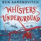 Whispers Under Ground: PC Peter Grant, Book 3 Hörbuch von Ben Aaronovitch Gesprochen von: Kobna Holdbrook-Smith