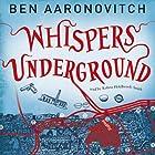 Whispers Under Ground: PC Peter Grant, Book 3 Hörbuch von Ben Aaronovitch Gesprochen von: Kobna Holdbrook-Smith
