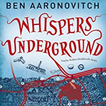 Whispers Under Ground: PC Peter Grant, Book 3 (       UNABRIDGED) by Ben Aaronovitch Narrated by Kobna Holdbrook-Smith