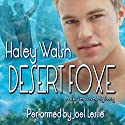 Desert Foxe Audiobook by Haley Walsh Narrated by Joel Leslie