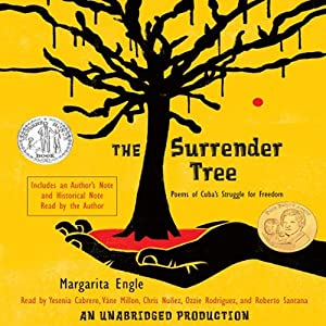 The Surrender Tree: Poems of Cuba's Struggle for Freedom | [Margarita Engle]