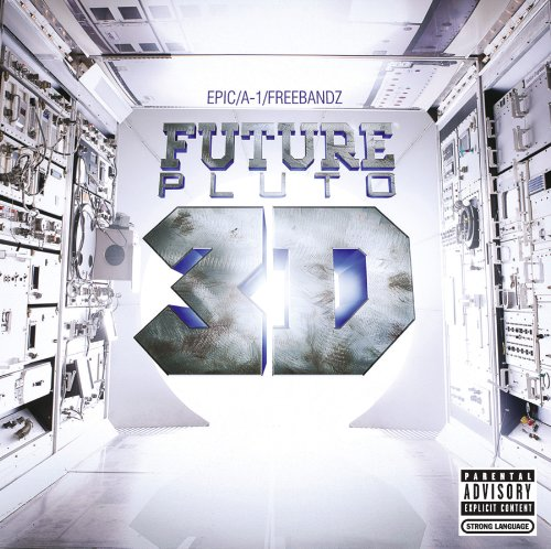 Future - Pluto 3D (Explicit) - Zortam Music