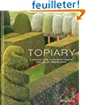 Topiary: A Practical Guide to the Art...