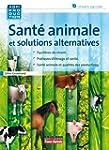 SANTE ANIMALE ET MEDECINE ALTERNATIVE