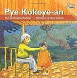 The Coconut Tree(Pye Kokoye a) (Haitian Creole) (Creole Edition)