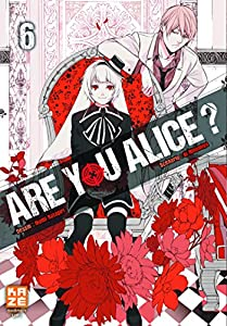 Are you Alice ? Edition simple Tome 6