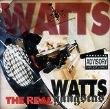 echange, troc Watts Gangstas - Real
